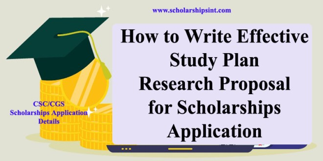 How to write effective Study plan and Research Proposal for Scholarships