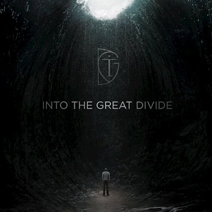 Into The Great Divide, an album that you can relate to the masterpiece that you are!