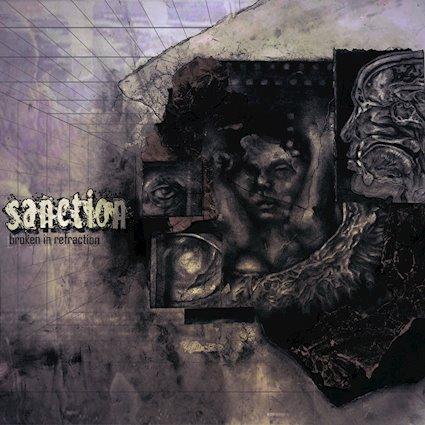"""(Album Review) """"Broken In Refraction"""" by SANCTION"""