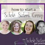 How to Start Your Own Schole Sisters Group Workshop