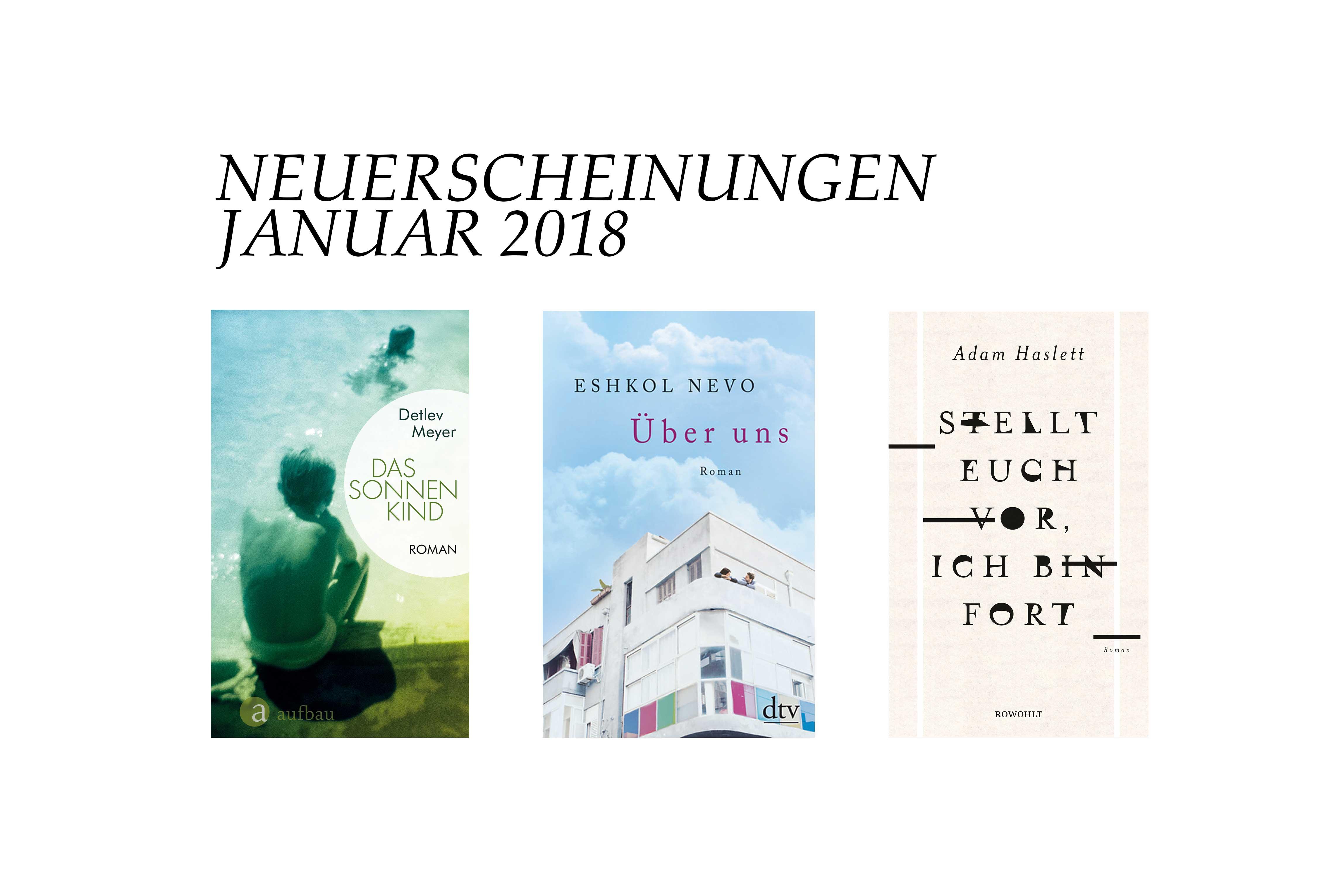 buchneuerscheinungen-buch-januar-2018-schonhalbelf-buchblog-das-sonnen-kind-ueber-uns-stellt-euch-vor-ich-bin-fort