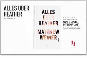 alles-ueber-heather-matthew-weiner-roman-schonhalbelf-sommer-buch-urlaub-neu