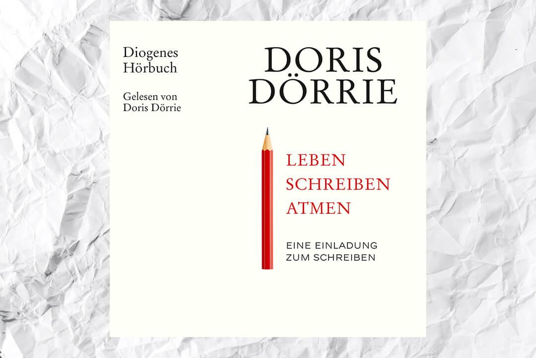 leben-schreiben-atmen-doris-doerrie-hoerbuch-kritik-rezension-inhalt-diogenes-schonhalbelf