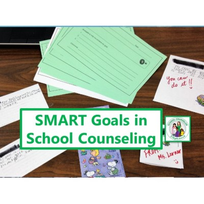 SMART Goals in School Counseling