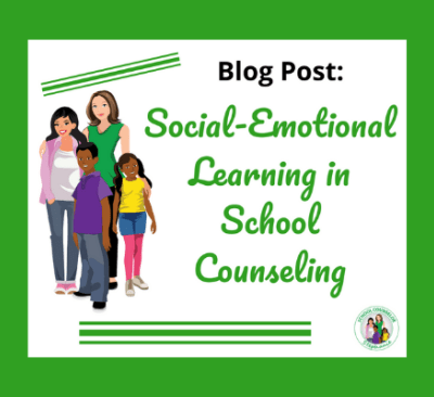 Social-Emotional Learning in School Counseling