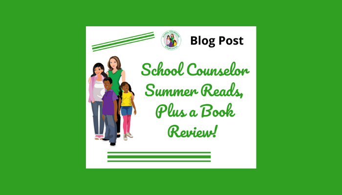 School Counselor Summer Reads