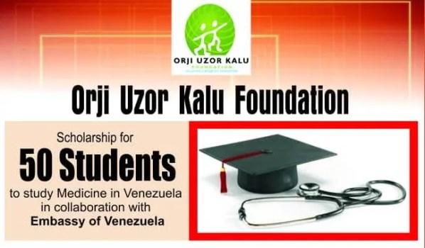 Orji Uzor Kalu Foundation Venezuela Embassy Scholarship