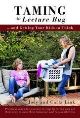 Taming the Lecture Bug and Getting Your Kids to Think Book