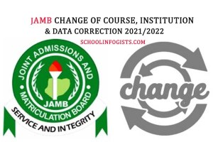 JAMB change of course/institution 2021/2022