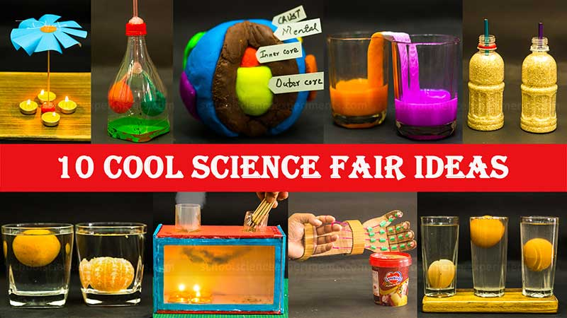Cool Science Fair Ideas