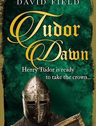 David Field: Tudor Dawn