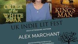 Alex Marchant author of the Kings Man and Order of the White Boar