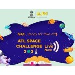 Atal Innovation Mission launches ATL Space Challenge 2021 in collaboration with ISRO & CBSE
