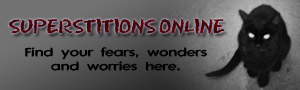superstitionsonline.com find your wonders and worries here