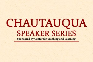 Chautauqua Speaker Series