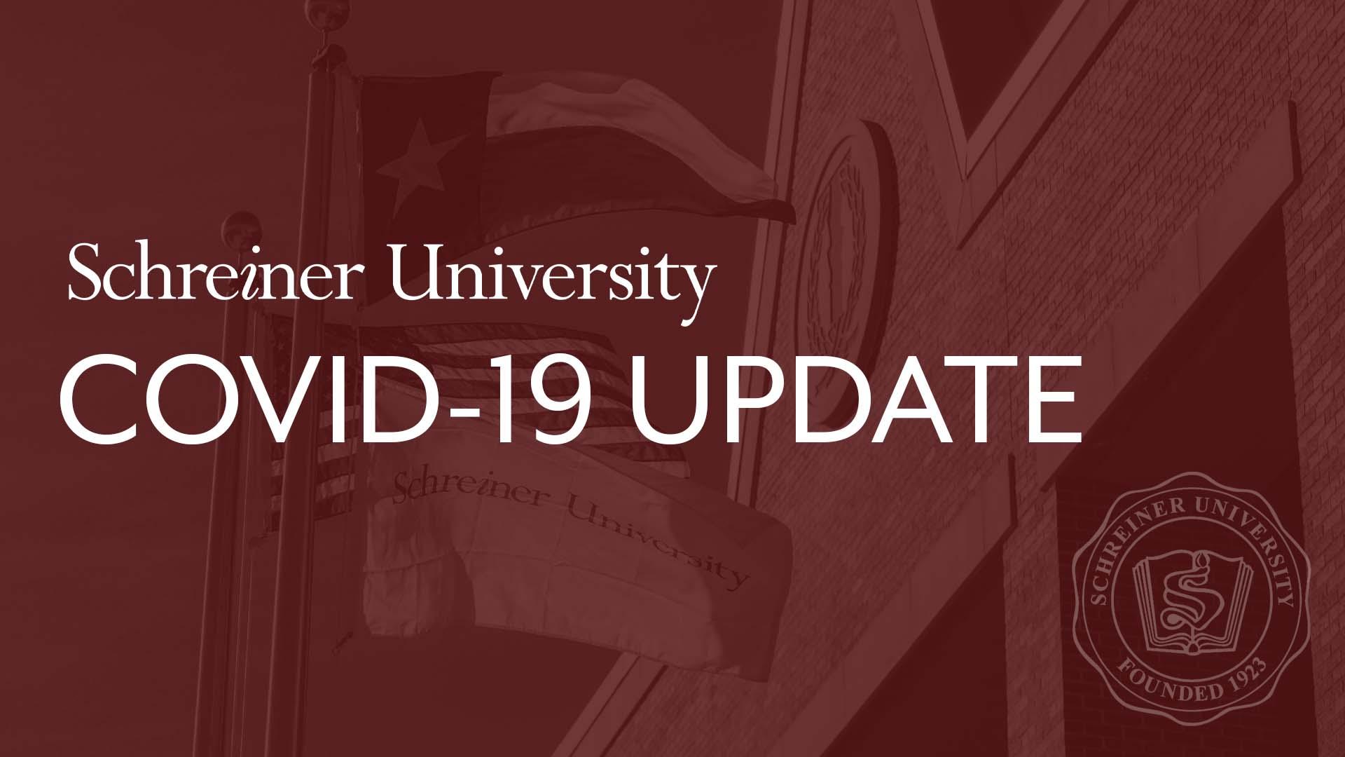 COVID-19 Update   Schreiner University