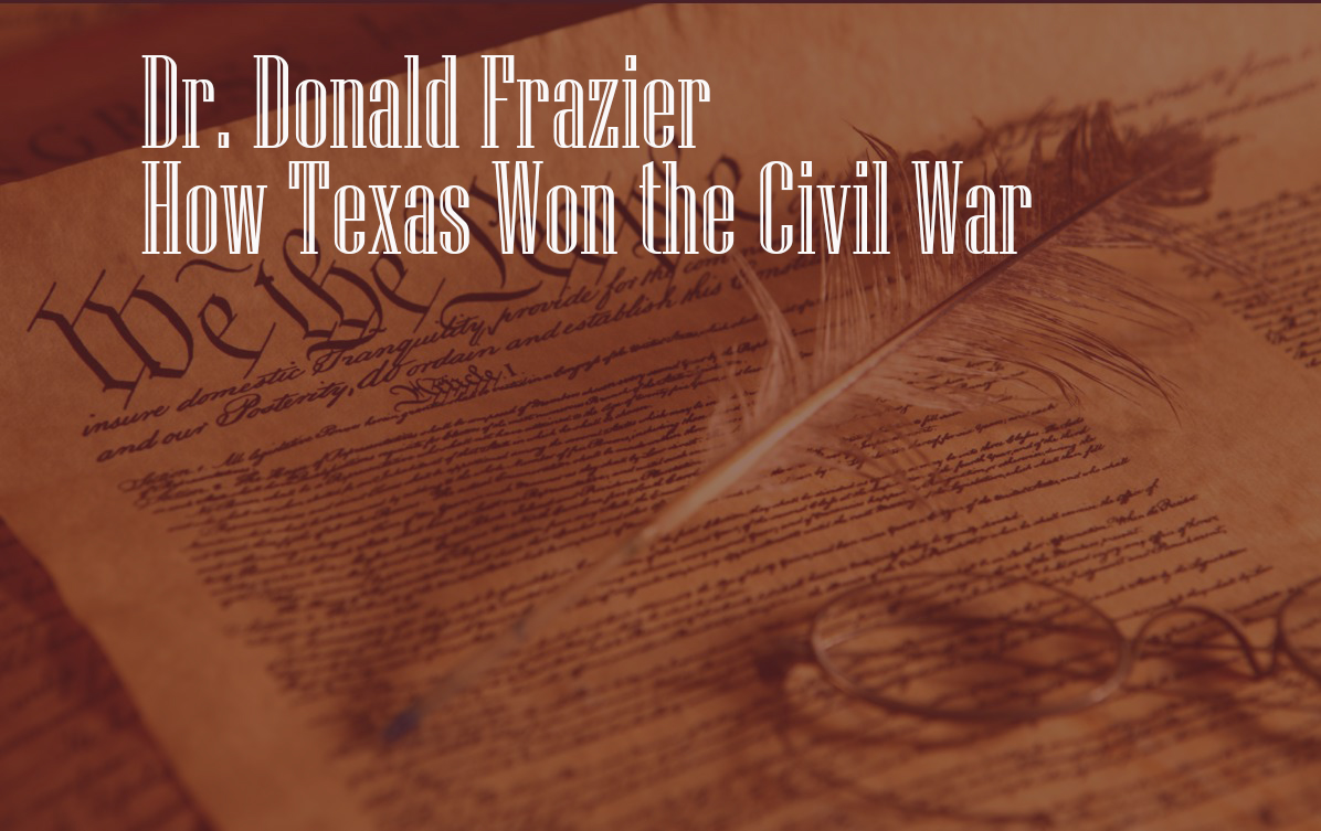 How Texas Won the Civil War