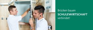 Brücken bauen Schulewirtschaft verbindet!