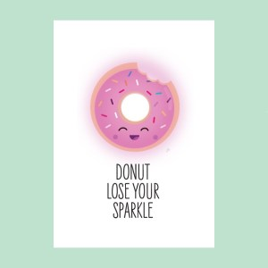 Donut lose your sparkle