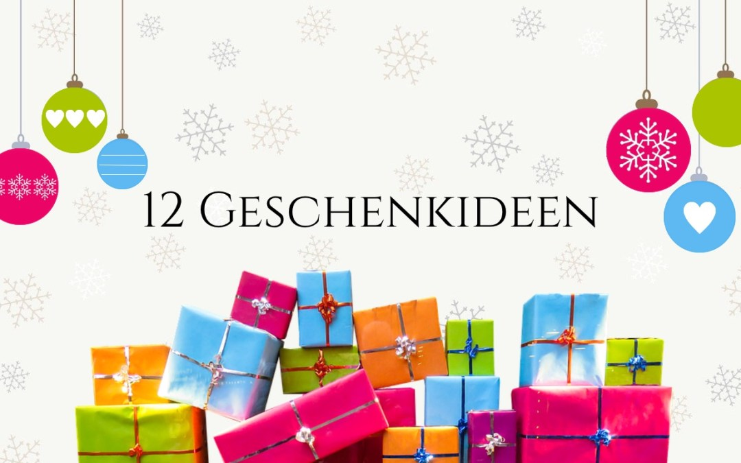 12 Geschenkideen