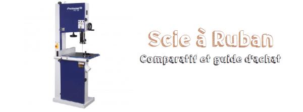 comparatif scie à ruban