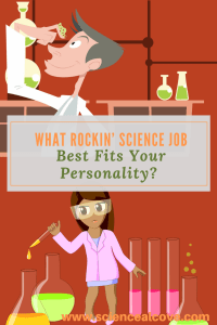 Your love of science can offer endless career possibilities.  Life sciences, physical sciences, engineering, medicine, ecology - there is so much to choose from depending on your particular personality quirks.  Take the following science job personality test. Find out what science job is suggested by your personality. #sciencejob #science #biology #chemistry #physics #sciencepoll