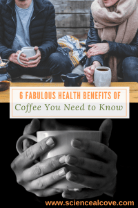 6 Fabulous Health Benefits of Coffee You Need to Know - https://sciencealcove.com/2016/07/6-health-benefits-of-coffee/