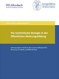 """Viel Aufwand für einige interessante Ergebnisse - Die Leopoldina-Umfrage """"Synthetische Biologie""""."""
