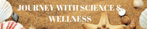 JOURNEY WITH WELLNESS & SCIENCE (1)