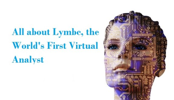 Lymbc, the World's First Virtual Analyst