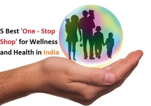 5 Best 'One - Stop Shop' for Wellness and Health in India
