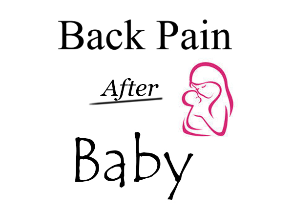 Back Pain After Baby: 3 Easy Exercises For Postpartum Pain