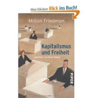Friedman Kapitalismus und Freiheit