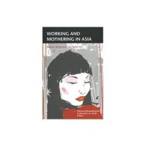 Working and mothering in asia
