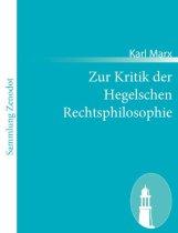 Marx Kritik der Hegelschen Rechtsphilosophie