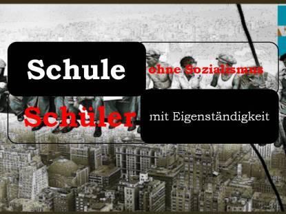 Schule ohne Sozialismus