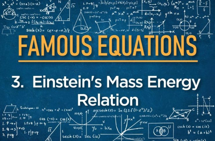 Famous Equations Einstein's mass energy relation