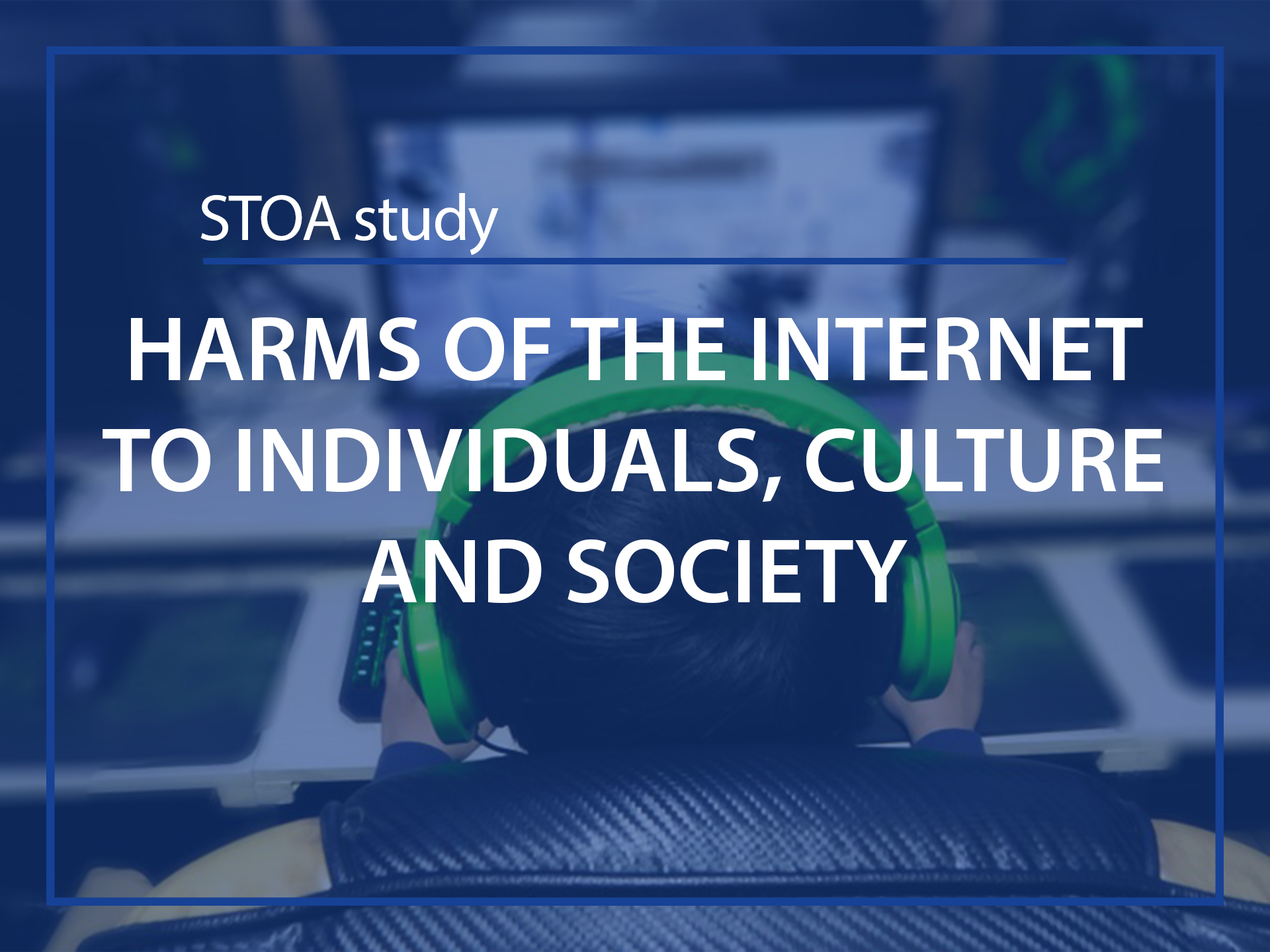 Harms of the internet to individuals, culture and society