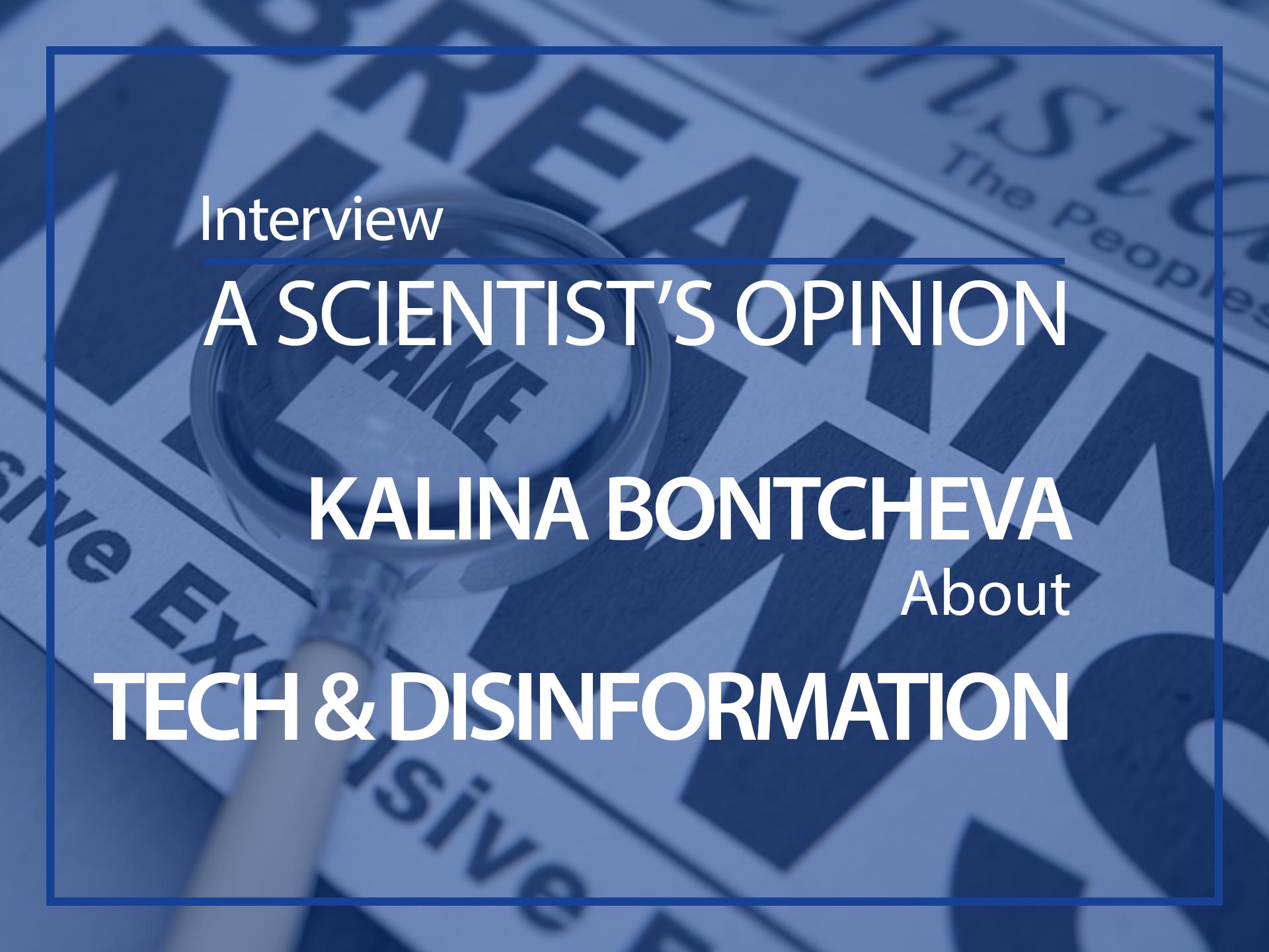A scientist's opinion Kalina Bontcheva, an ESMH interview
