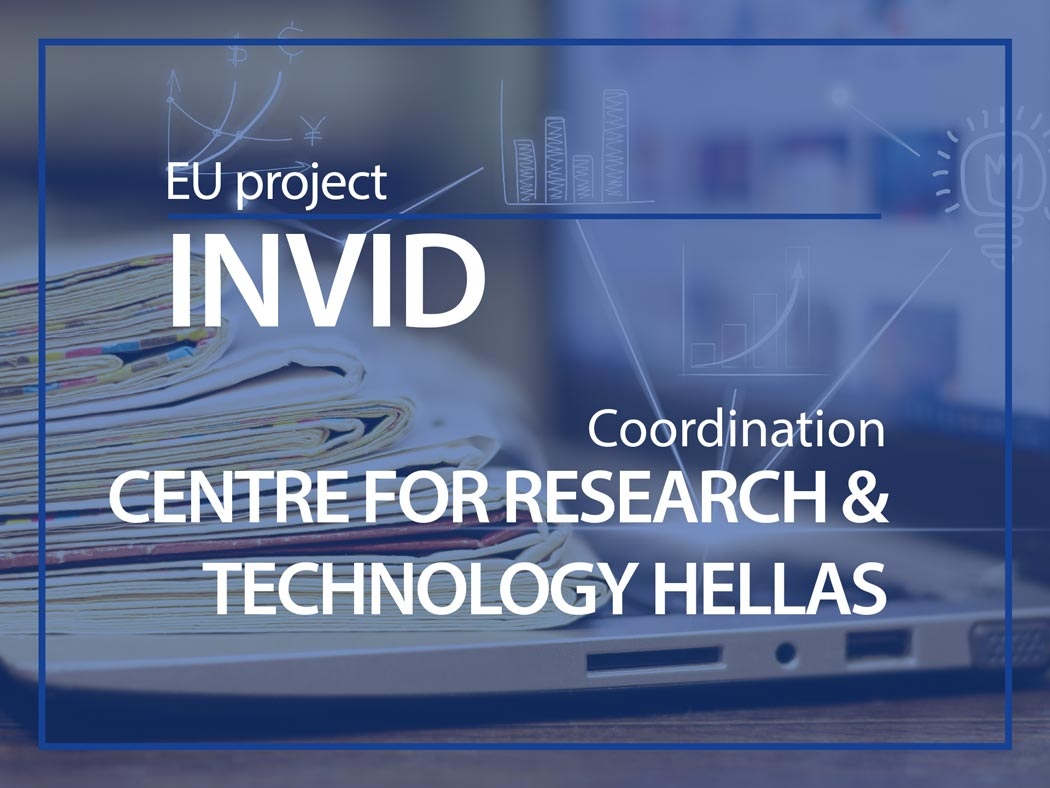 InVID coordinate by Centre for research & technology Hellas