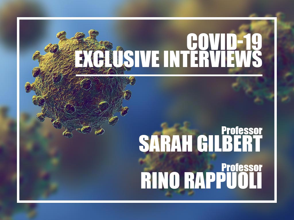 Interview Covid-19 with Sarha Gilbert and Rino Rappuoli