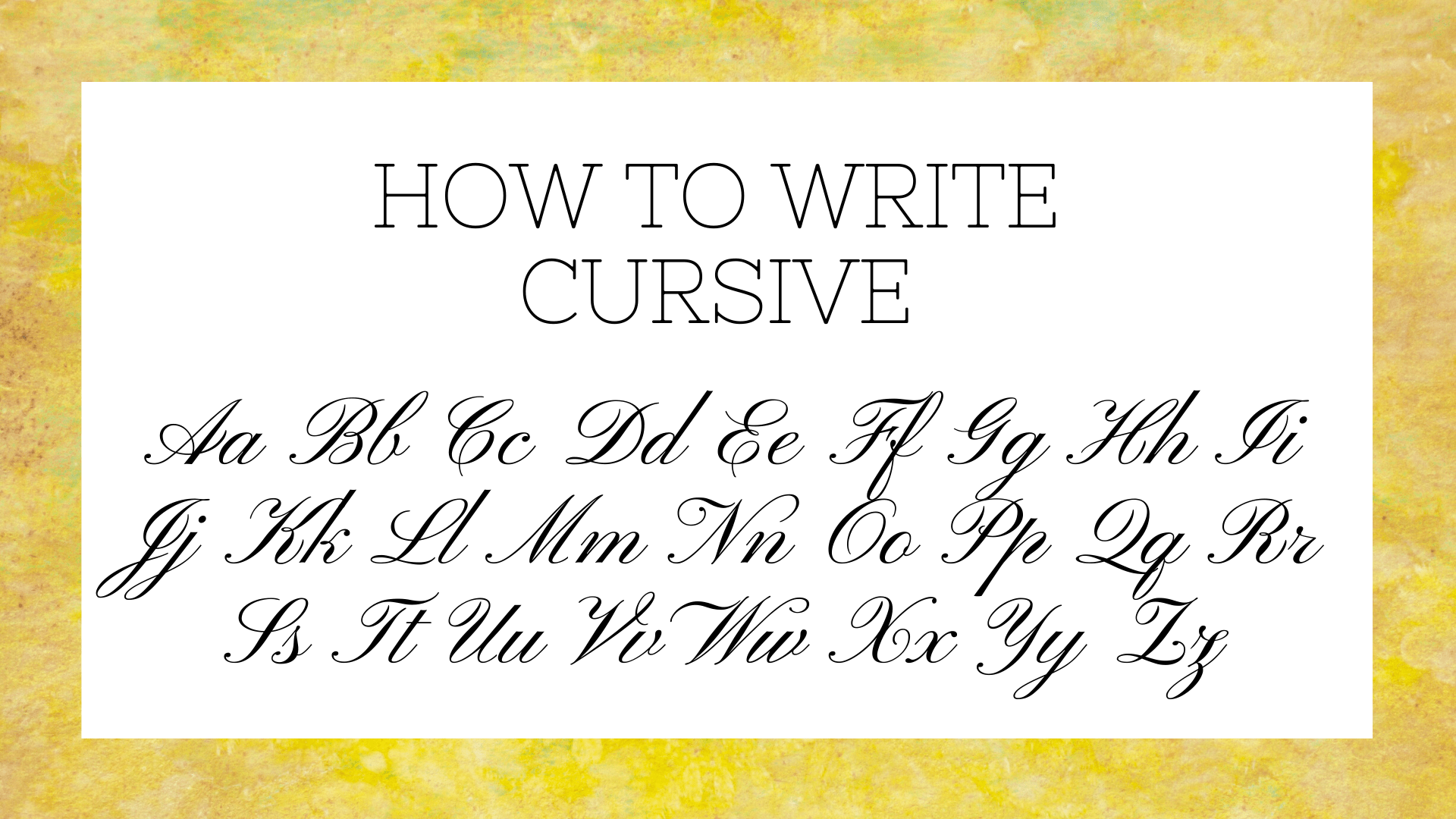 How To Write Cursive Letters