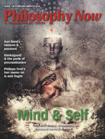 Philosophy-Now-FebruaryMarch-2019 Philosophy Now - February/March 2019