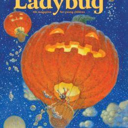 scientificmagazines Ladybug-October-2018 Ladybug - October 2018 For Kids & Teens