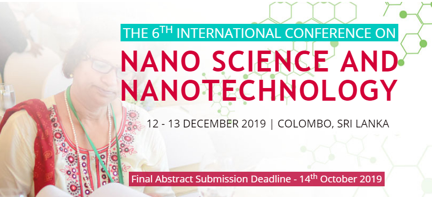 The 6th International Conference on Nano Science and Nanotechnology 2019 (ICNSNT 2019)