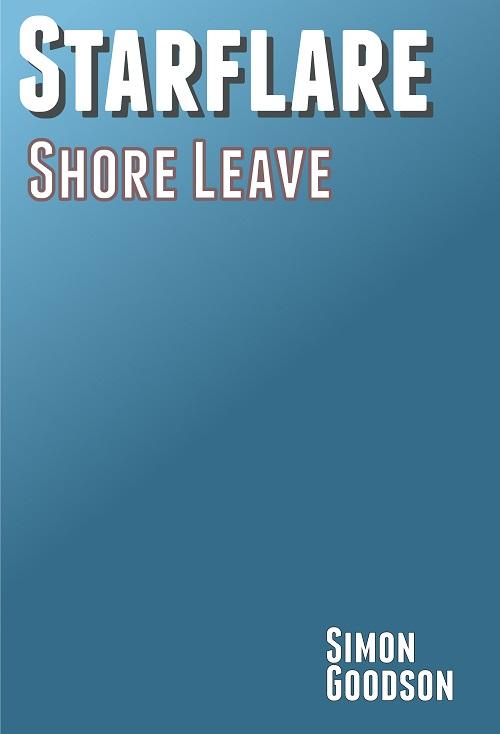 Starflare - Shore Leave