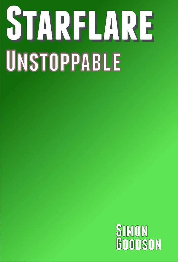 Starflare - Unstoppable