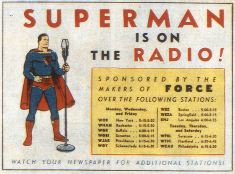 Superman made his debut on radio on February 12, 1940.