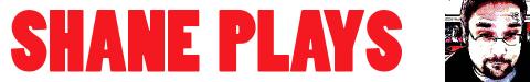 shane-plays-header-960x150-v2