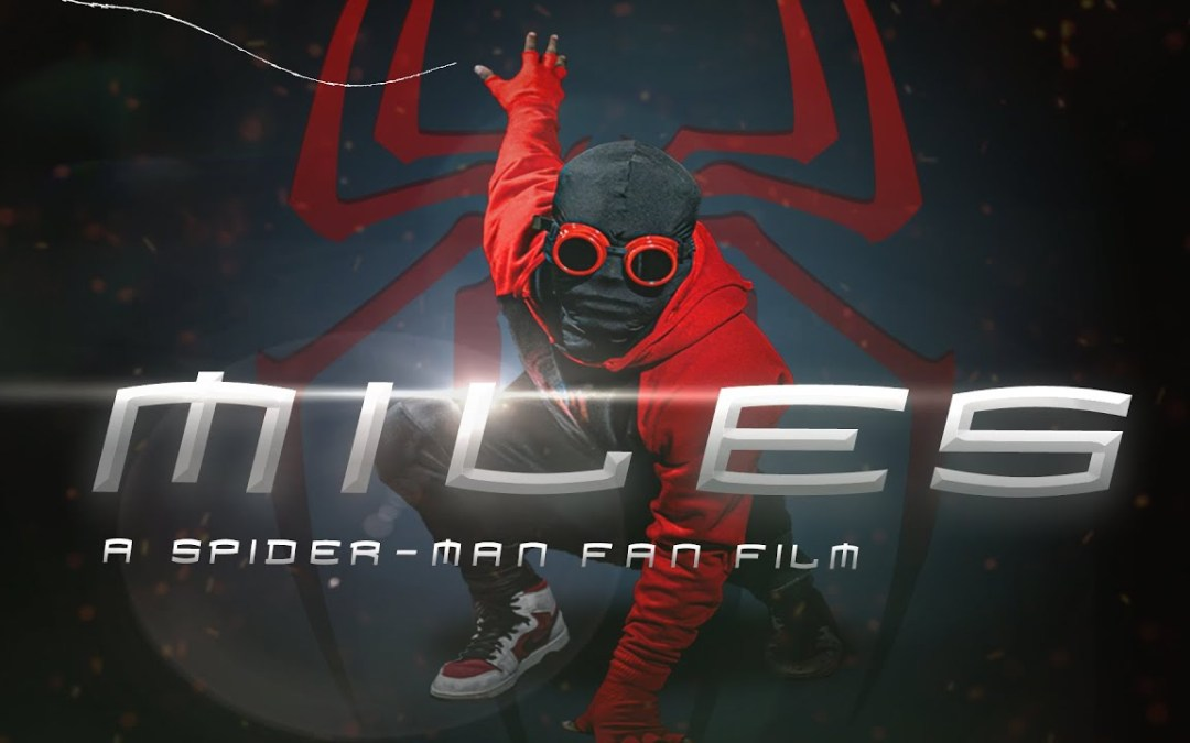 Video of the Day: 'Miles: A Spider-Man Fan Film'